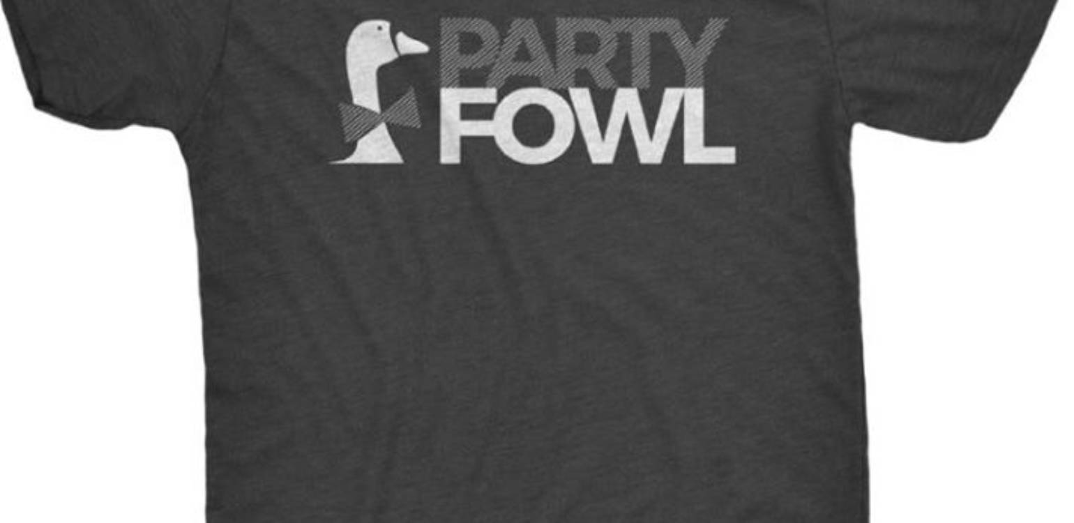 TDG presents Party Fowl