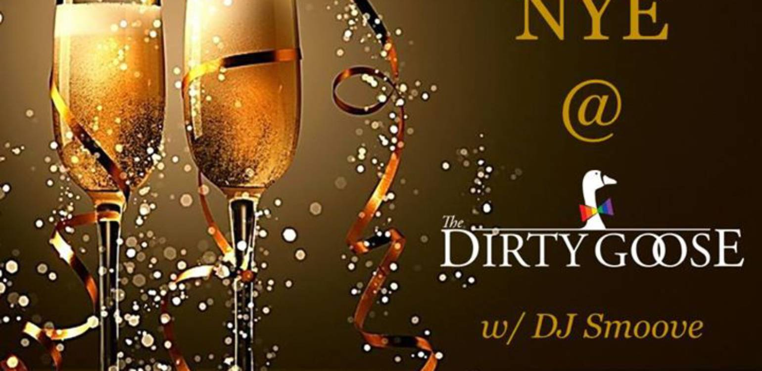 NYE at The Dirty Goose!
