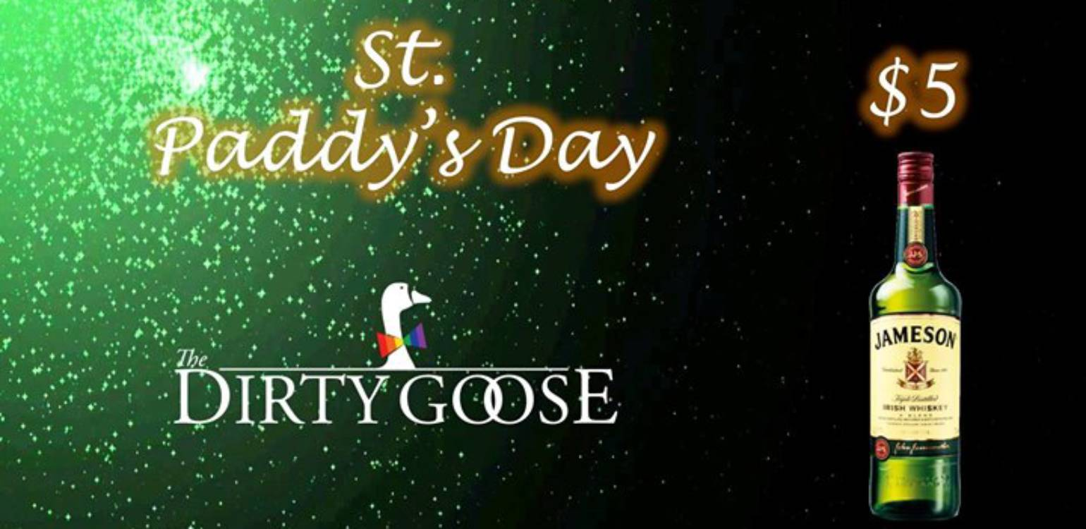 St. Paddy's at The Dirty Goose!